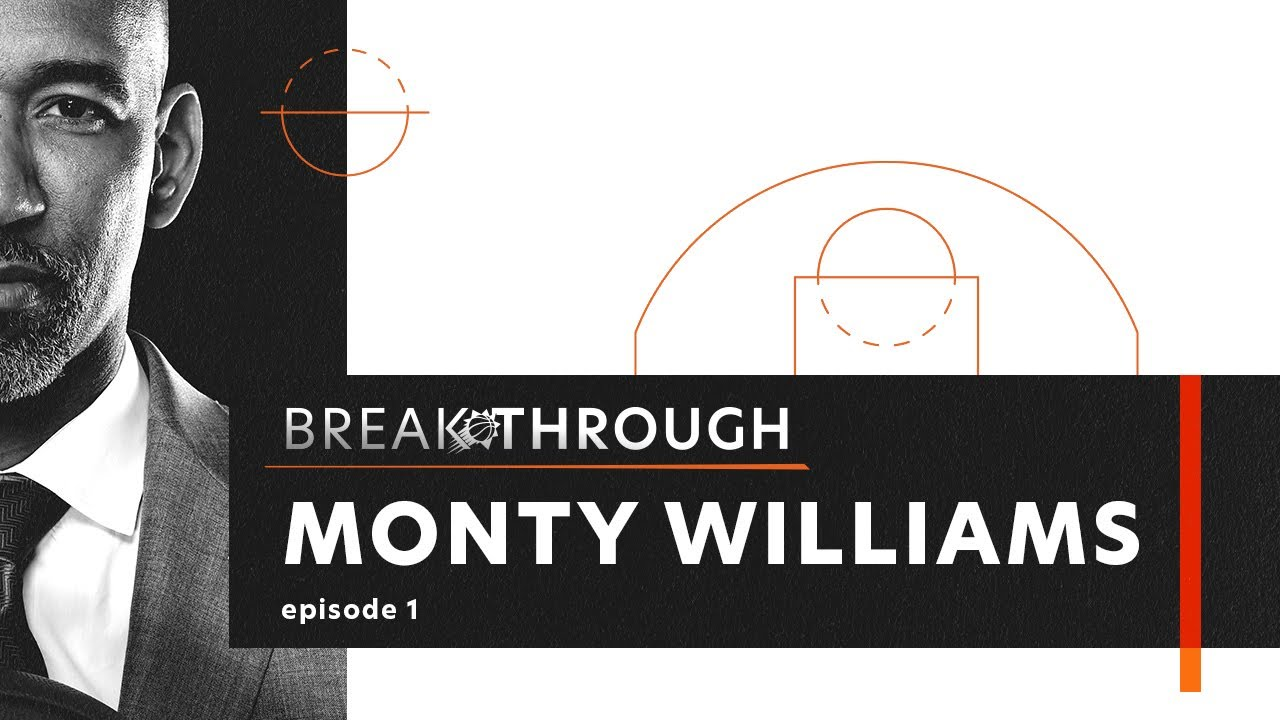 """Breakthrough"" Episode 1: Monty Williams"