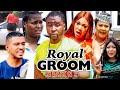 ROYAL GROOM SEASON 5  (New Trending Movie) - Chizzy Alichi 2021 Latest Nigerian Nollwood Movie