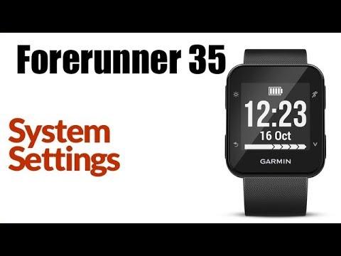 Garmin Forerunner 35 - System Settings Overview