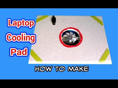 How to make a laptop cooling pad