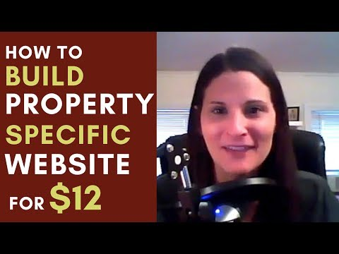 How to Build a Property Specifc Website for $12 using Bluehost and Weebly