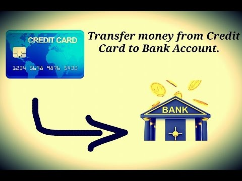 Transfer Money from Credit Card to Bank Account.
