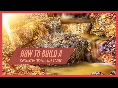 How To Build A Pondless Waterfall - Step by Step - VLOG 035