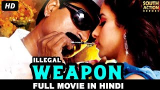 ILLEGAL WEAPON (2020) New Released Full Hindi Dubbed Movie | South Indian Movies Dubbed Hindi 2020