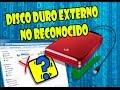 DISCO DURO EXTERNO no es reconocido (Solución Fácil)
