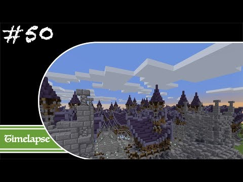 Minecraft Let's Build Timelapse - Fantasy - Week 50 - The Final