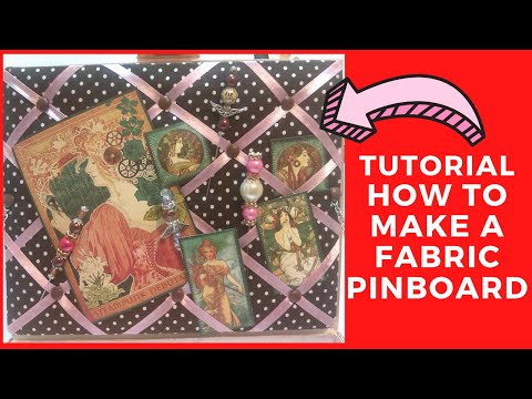 Tutorial - How to make a Fabric Pinboard