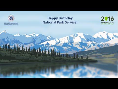 Happy Birthday National Park Service From USCIS!