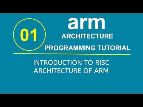 ARM Programming Tutorial 1- Introduction to RISC Architecture of ARM