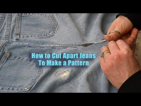 How to Cut Apart Jeans to Make a Pattern