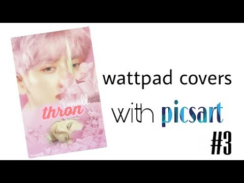 Wattpad covers with picsart #3