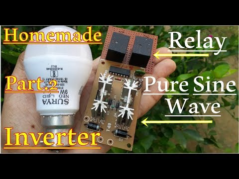 Full Explained | Sine Wave Inverter |  Easy Home made Inverter You Can Make Also part 2