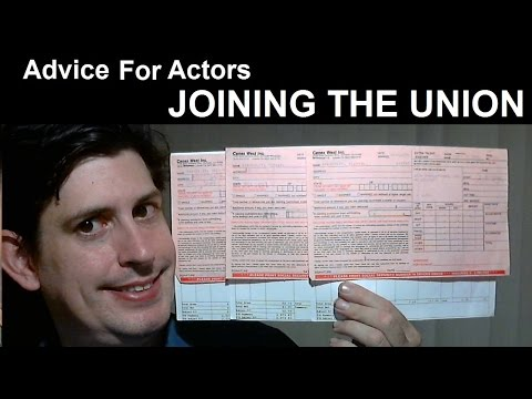 Advice For Actors - Joining the Union (SAG-AFTRA)
