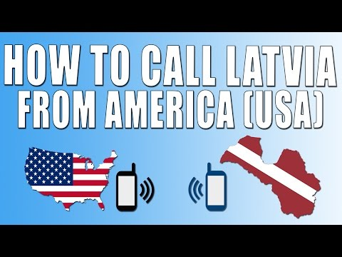How To Call Latvia From America (USA)