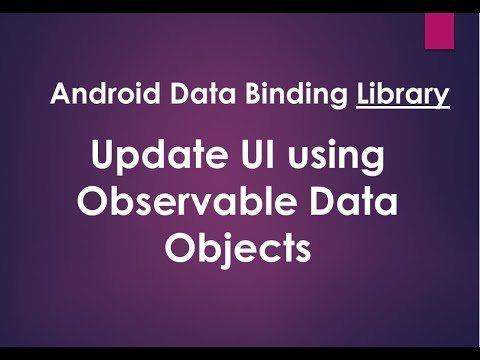 Android Data Binding Library - Update UI using Observable objects