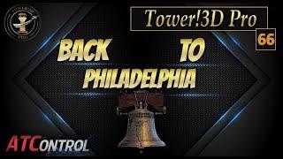 Tower! 3D Pro -- EP #33 --- Rise & Shine in Philadelphia