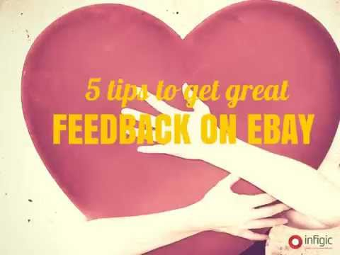 5 Tips to get great Feedback on eBay