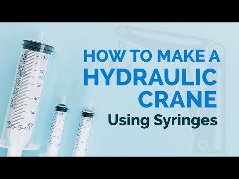 How to Make a Hydraulic Crane Using Syringes