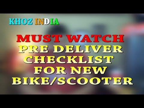 MUST WATCH PRE DELIVERY CHECKLIST OF NEW TWO WHEELER