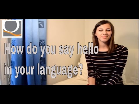 How do you say hello in your language?