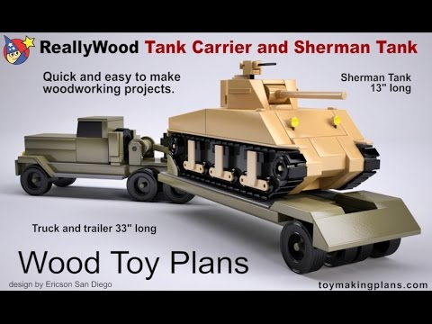 Wood Toy Plans - Sherman Tank and Carrier