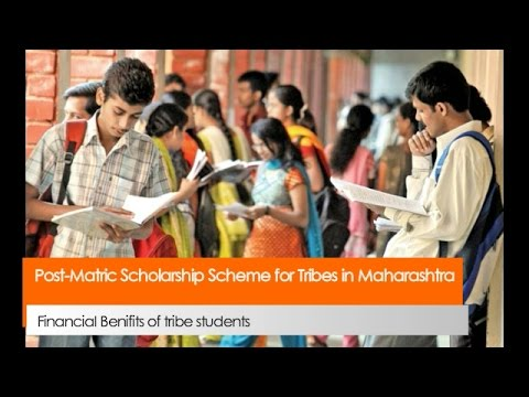 Post Matric Scholarship Scheme for Tribes in Maharashtra