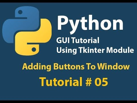 Python GUI: How to Add Button to Window in Python Tutorial# 5