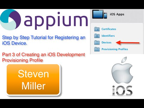 Appium Testers Perspective for adding an iOS Device to Development Provisioning  Profile (Part 3)