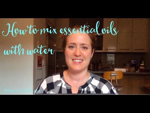 Easy ways to mix essential oil and water | How to dilute essential oils