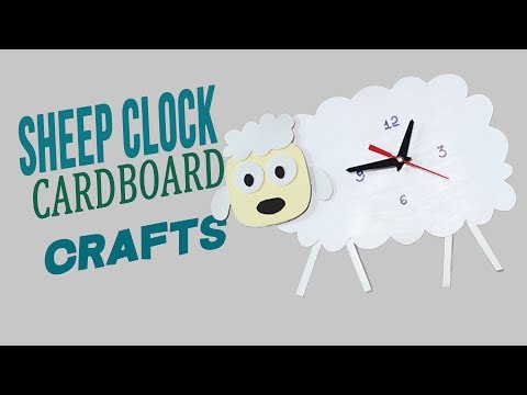 3 Minute Crafts / How to make your own Wall Clock / Sheep Clock in Diy Cardboard Crafts Ideas