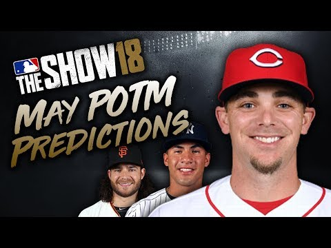 May Player of the Month Predictions! MLB The Show 18 Diamond Dynasty