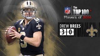 30 Drew Brees Qb Saints Top 100 Nfl Players Of 2016
