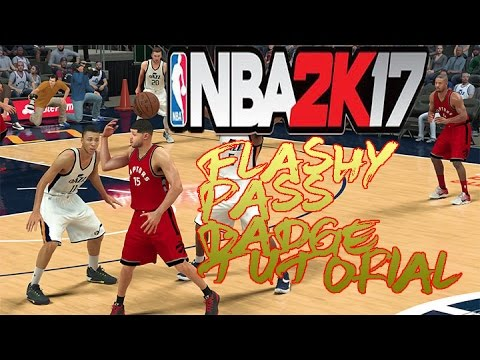 NBA 2K17 BADGE FOR ALL PLAY MAKER POINT GUARD | MUST HAVE FLASHY PASSER BADGE