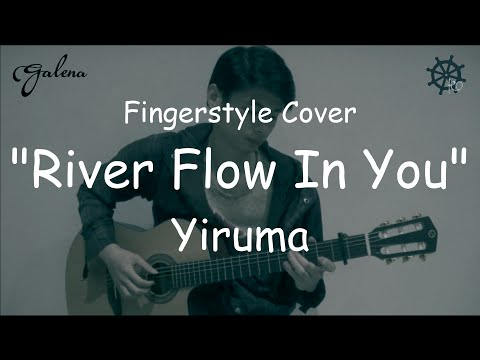 River Flow In You - Yiruma (Fingerstyle Cover)