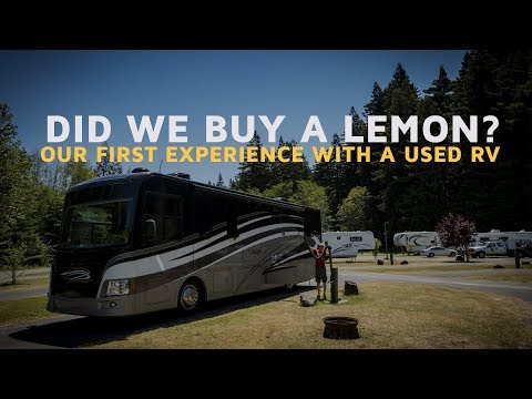 Did we buy a lemon? Our first experience with a used RV