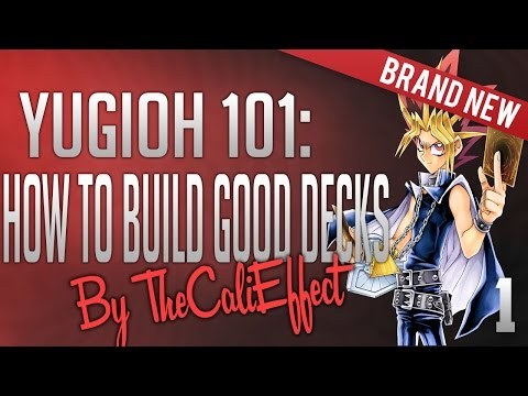 Yu-Gi-Oh 101: How To Build a Main Deck Properly