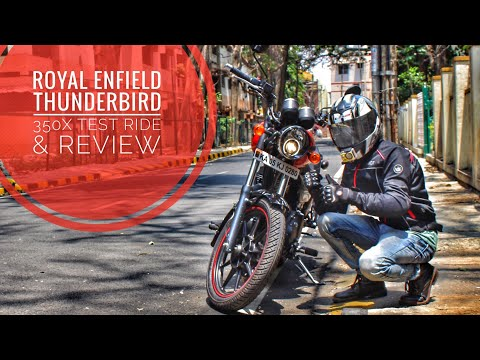 Royal Enfield Thunderbird 350X | Test Ride and Review