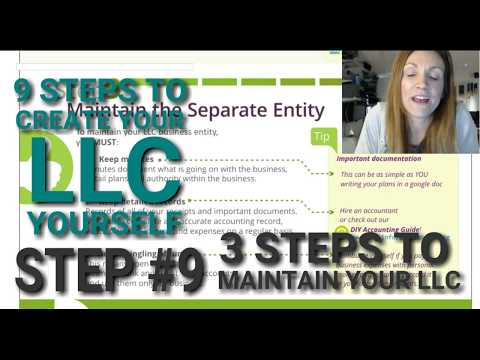 How to Maintain Your LLC  (Part of How to Form your LLC Business in 5 Days)