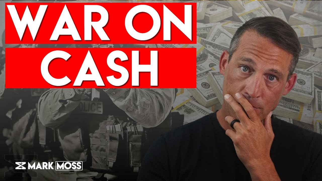 The War On Cash Is Over – Do This Now
