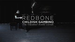 Childish Gambino - Redbone | The Theorist Piano Cover