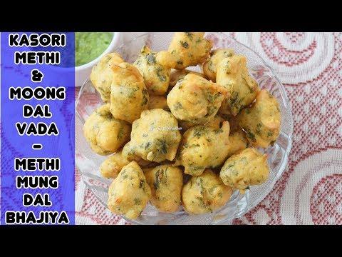 Methi & Moong Dal Vada - Methi Mung Dal Bhajiya Recipe - Priya R - Magic of Indian Rasoi