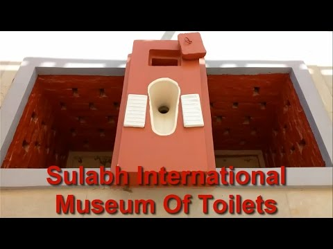 Sulabh International Museum of Toilets - a unique museum