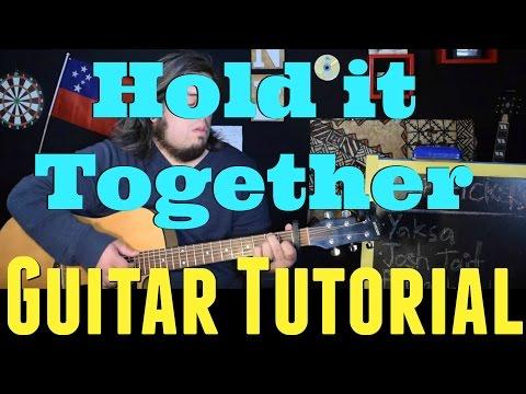 Hold It Together - Niko & Vinz *GUITAR TUTORIAL*