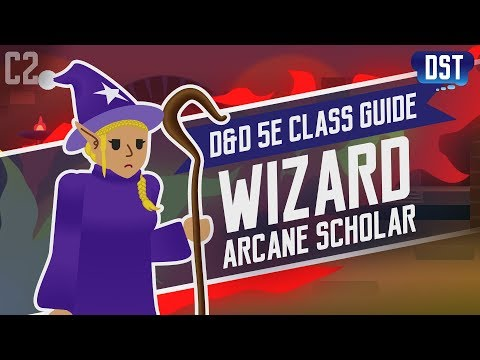 D&D 5e Wizard Class Guide ~ Spellbooks, How Do They Even Work?
