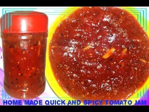 Quick and Spicy Home Made Tomato Jam