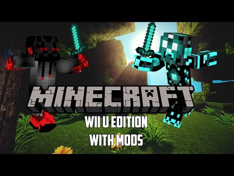 Minecraft: Wii U Edition with Mods