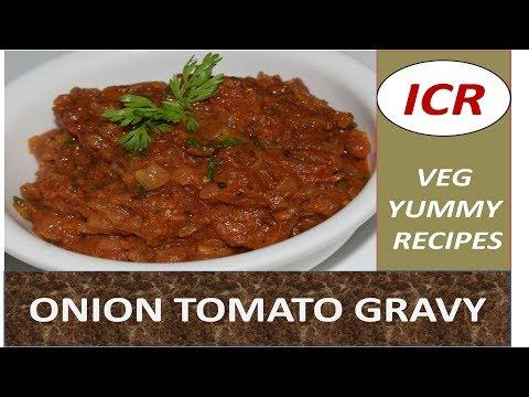 ONION TOMATO GRAVY BY INDIAN CHEF RECIPE