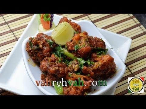 Cauliflower 65 - Gobi 65 WET - By VahChef @ VahRehVah.com