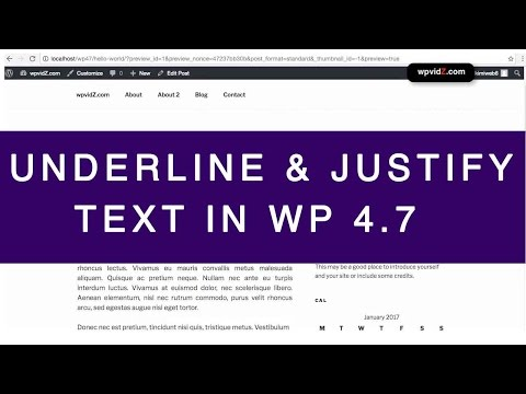 How To Underline and Justify Text in WordPress 4.7