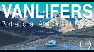 VANLIFERS: Portrait of an Alternative Lifestyle (Subs: EN-FR-ES-DE-IT) Full Movie